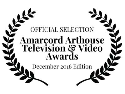 Official Selection AMARCORD Arthouse Television & Video Awards 2016